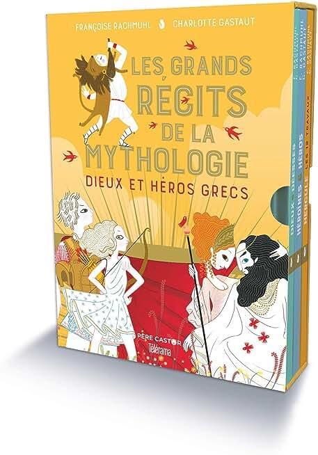 Dieux et héros grecs : Coffret en 3 volumes : Dieux et déesses de la mythologie grecque ; Héroïnes et héros de la mythologie grecque ; Hercule, les 12 travaux