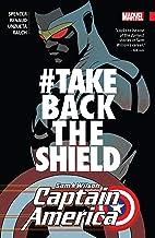 Captain America: Sam Wilson Vol. 4: #TAKEBACKTHESHIELD (Captain America: Sam Wilson (2015-2017))