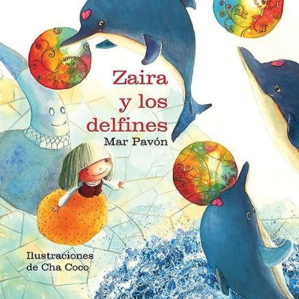 Zaira y los delfines (Zaira and the Dolphins) (Spanish ...