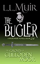 The Bugler: A Highlander Romance (The Ghosts of Culloden Moor Book 24)