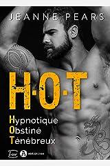 H.O.T - Hypnotique, Obstiné, Ténébreux Format Kindle
