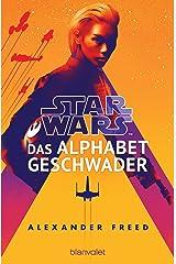 Star Wars™ - Das Alphabet-Geschwader (German Edition) Kindle Edition