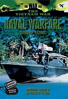 The Vietnam War - Naval Warfare - Gunship Patrol