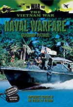 The Vietnam War - Naval Warfare - Gunship Patrol