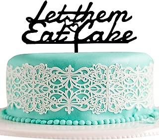 JennyGems Cake Topper - Let Them Eat Cake - Marie Antoinette - Humorous Cake Topper For Weddings, Birthdays, Bastille Day