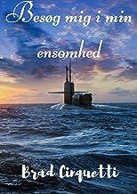 Besøg mig i min ensomhed (Danish Edition)