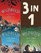 Die Wildwood-Chroniken Band 1-3: Wildwood / Das Geheimnis unter dem Wald / Der verzauberte Prinz (3in1-Bundle): Die komple...