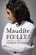 Maudite folle! (French Edition)