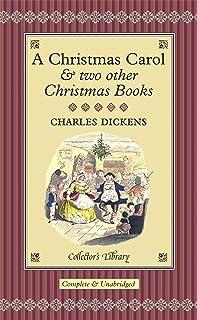 A Christmas Carol: And Two Other Christmas Books
