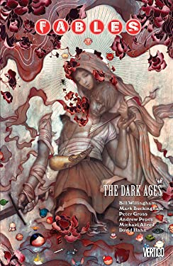 Fables Vol. 12: The Dark Ages (Fables (Graphic Novels))