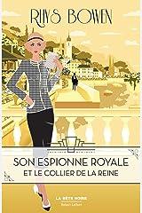 Son Espionne royale et le collier de la reine - Tome 5 Format Kindle