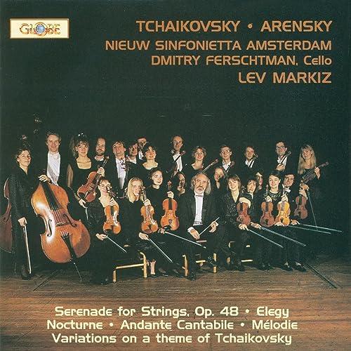 Arensky Variations On A Theme Of Tchaikovsky Tchaikovsky
