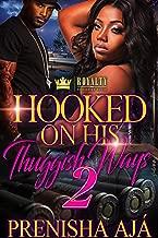 Hooked On His Thuggish Ways 2