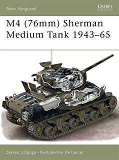 M4 (76mm) Sherman Medium Tank 1943–65 (New Vanguard)