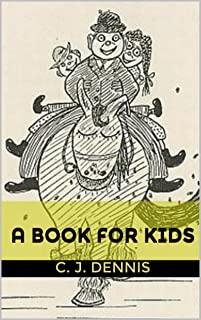 A Book for Kids : complete with original Illustration (Illustrated)