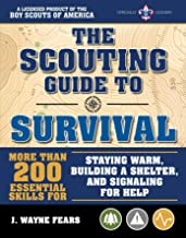 The Scouting Guide to Survival: An Officially-Licensed Book of the Boy Scouts of America (A BSA Scouting Guide) PDF
