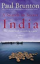 A Search In Secret India: The classic work on seeking a guru (English Edition)