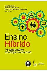 Ensino Híbrido: Personalização e Tecnologia na Educação eBook Kindle