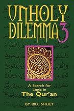 Unholy Dilemma 3 (A Search for logic)