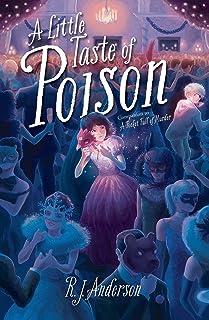 A Little Taste of Poison