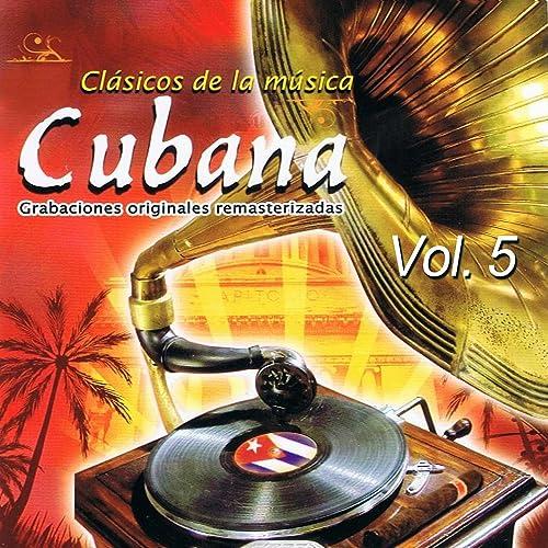 Clásicos De La Música Cubana Volume 5