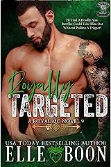 Royally Targeted (Royal Bastards MC: Royal Sons CA Book 8) Kindle Edition