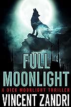 Full Moonlight: (A Dick Moonlight PI Series Thriller)