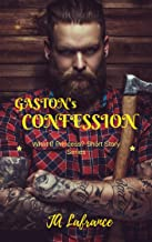 Gaston's Confession (What If Princess? Short Story Series) (English Edition)