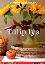 Tulip lys (Danish Edition)