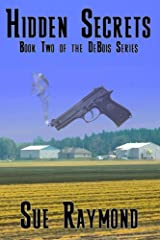 Hidden Secrets: Book Two in the DeBois Series Kindle Edition