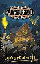 Adventureland - Tome 1 - La quête du maître des clés