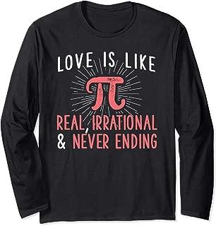 Love Is Like Pi Long Sleeve Shirt - Funny Math Student Gift