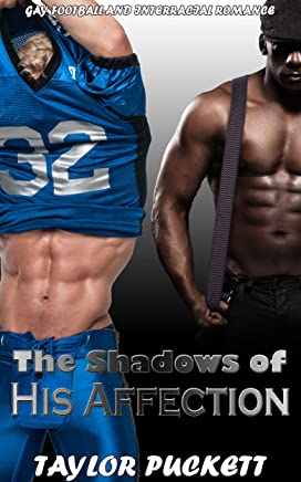 The Shadows of His Affection: Gay Football and Interracial Romance (English Edition)