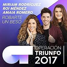 Robarte Un Beso (Operación Triunfo 2017)