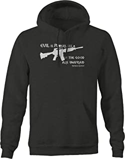 Evil is Powerless Good are Unafraid Ronald Reagan Quote Sweatshirt - Xlarge