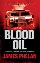 Blood Oil: A Lachlan Fox Thriller Book 3