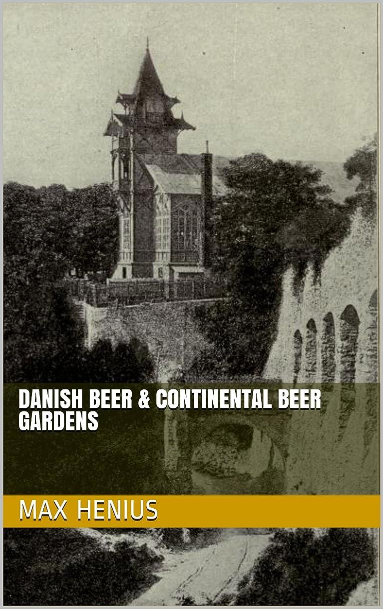 休日合併症スパイDanish Beer & Continental Beer Gardens (English Edition)