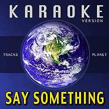 Best say something karaoke Reviews
