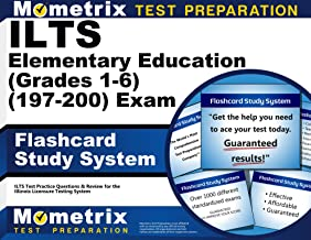 ILTS Elementary Education (Grades 1-6) (197-200) Exam Flashcard Study System: ILTS Test Practice Questions and Review for the Illinois Licensure Testing System (Cards)