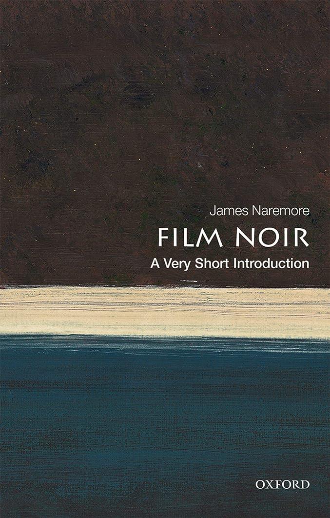 にじみ出る社会科ショットFilm Noir: A Very Short Introduction (Very Short Introductions) (English Edition)