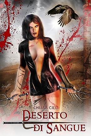 Deserto di Sangue (La Regina degli Inferi Vol. 4)