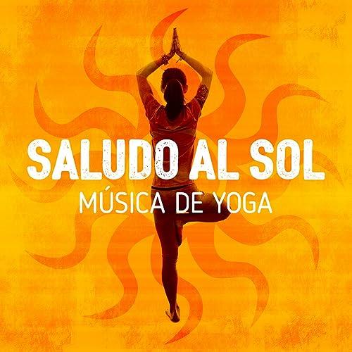 Saludo al Sol: Música de Yoga by Saludo al Sol Sonido ...
