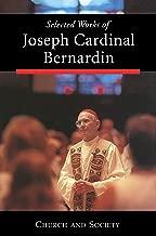 Selected Works of Joseph Cardinal Bernardin: Church and Society