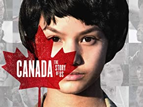 Canada: The Story of Us