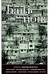 Haiti Noir (Akashic Noir) Kindle Edition