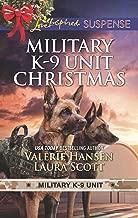 Military K-9 Unit Christmas: Christmas EscapeYuletide Target