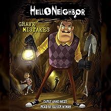 Grave Mistakes: Hello Neighbor, Book 5