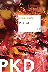 Dr. Futurity Kindle Edition