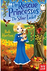 The Rescue Princesses: The Silver Locket Kindle Edition
