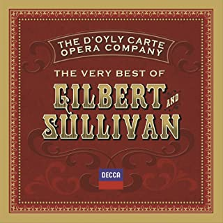 Sullivan: H.M.S. Pinafore / Act 1 - I'm Called Little Buttercup